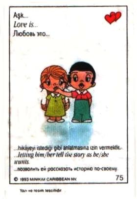 Love is... позволить ему рассказать историю по-своему